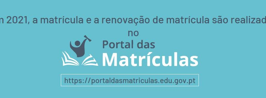 Em 2021 a matrícula e renovação da matrícula são realizadas no Portal das Matrículas